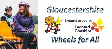 two people on companion bike; Leonard Cheshire logo, 'Gloucestershire Wheels for All', image of star and fluffy creature on bike