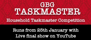 text reads 'GBG taskmaster. Household taskmaster competition. Runs from 25th January. Live final show on youtube'