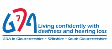 GDA - Living confidently with deafness and hearing loss - GDA in Gloucestershire, Wiltshire and South Gloucestershire