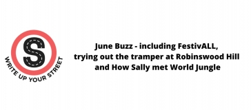 text reads - June Buzz - including FestivALL,  trying out the tramper at Robinswood Hill  and How Sally met World Jungle