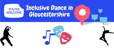 You're welcome banner, performing arts icon, sillouettes of a man and a woman dancing, text reads 'inclusive dance in Gloucestershire'