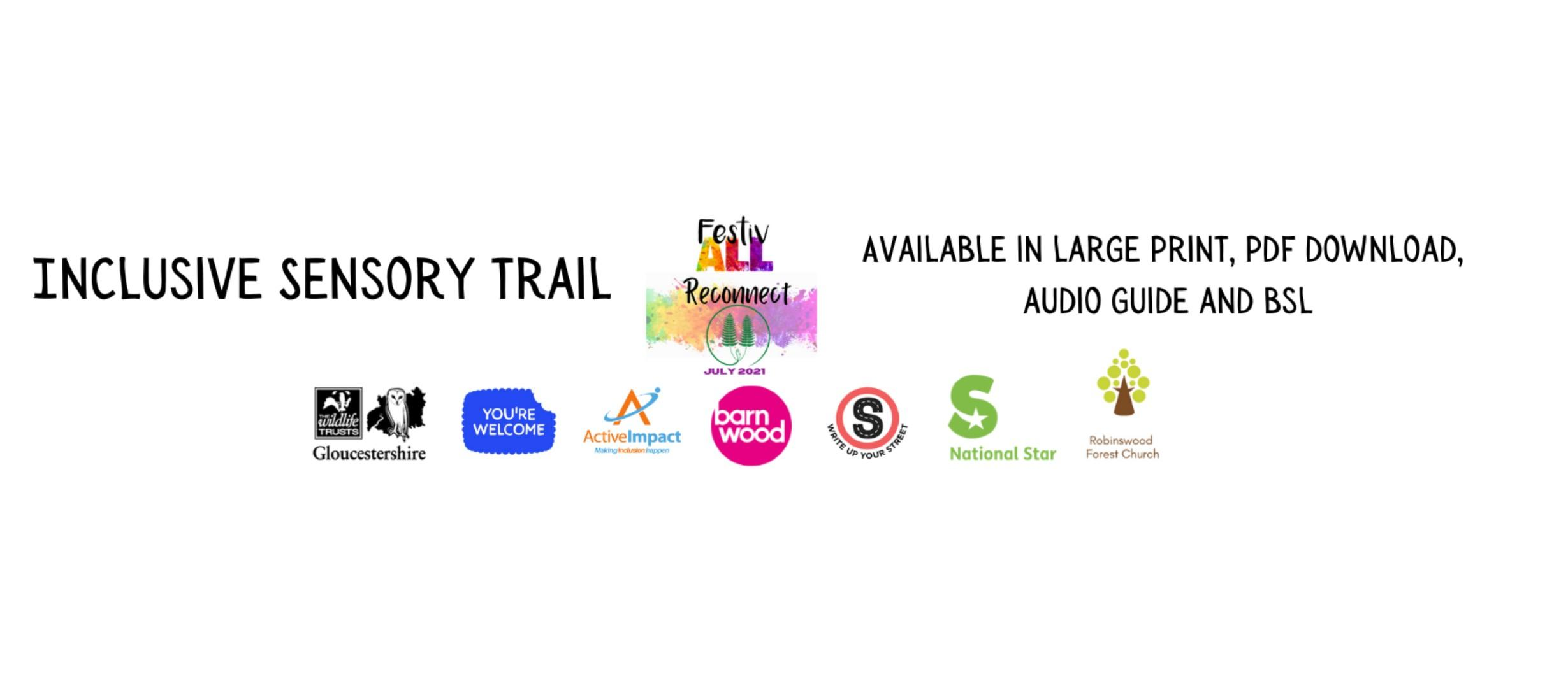 text reads Inclusive Sensory Trail available in large print, audio and BSL