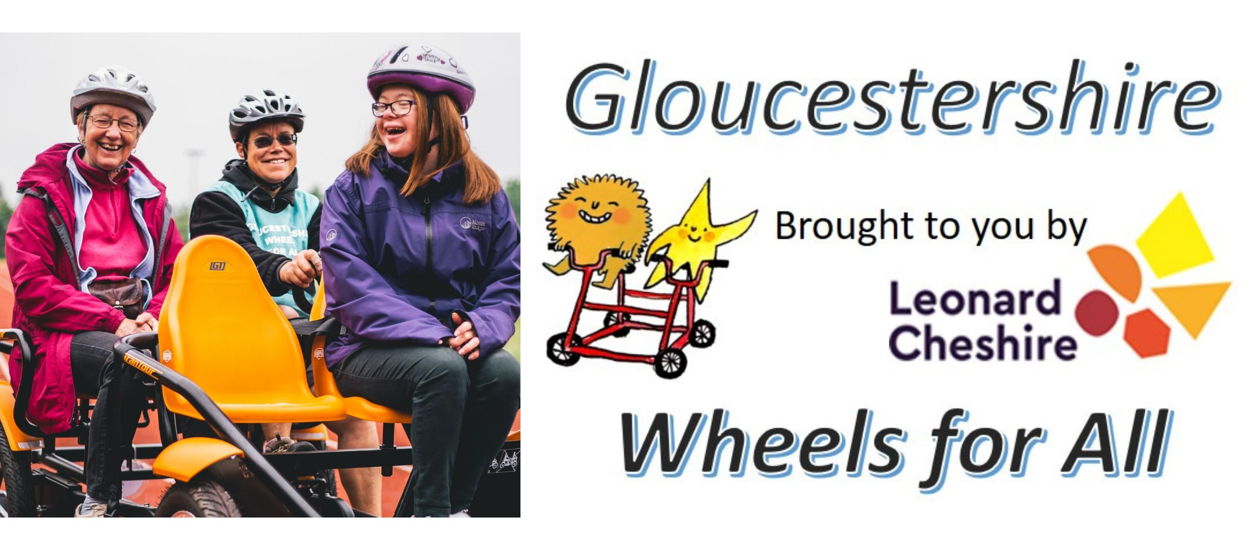 three people onn a bike; text 'Gloucestershire wheels for all brought to you by Leonard Cheshire'