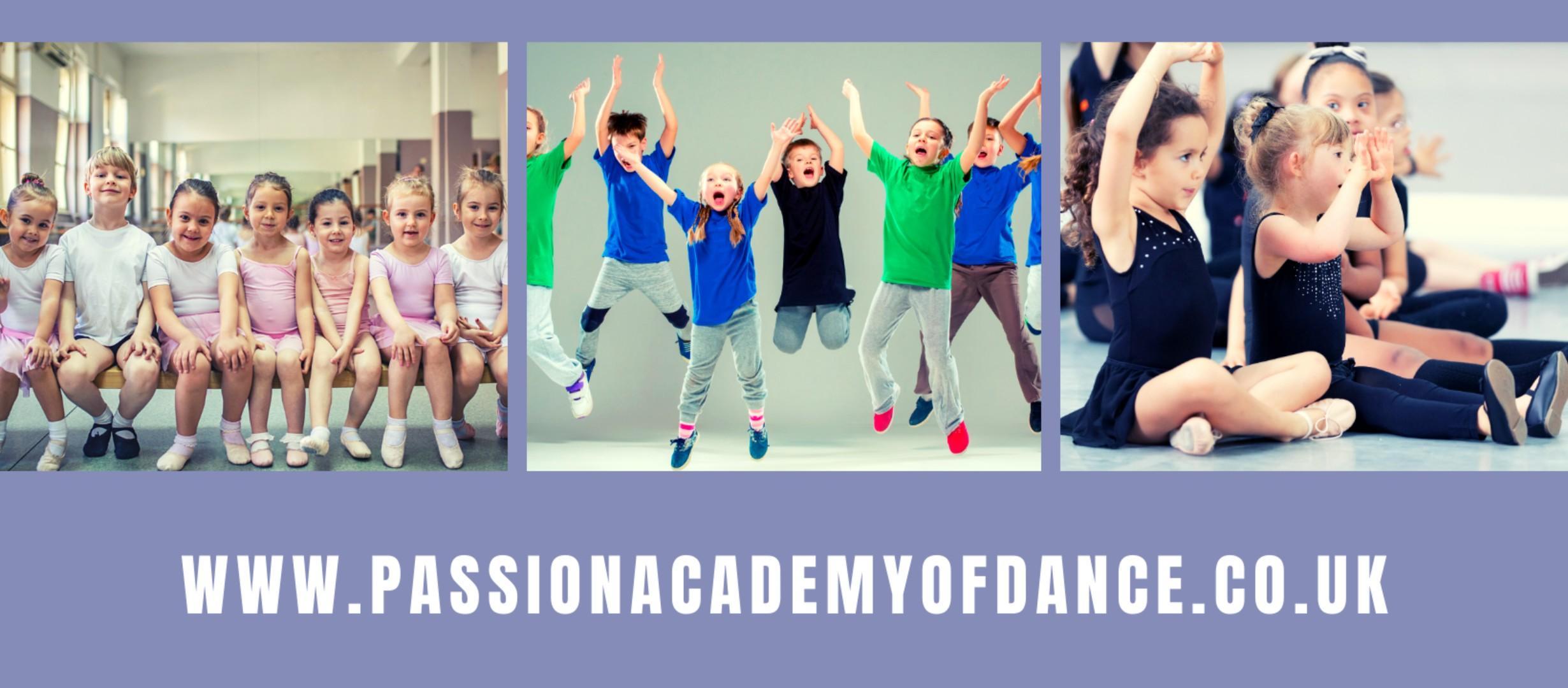 three pictures of children dancing, text underneath with dance school website www.passionacademyofdance.co.uk
