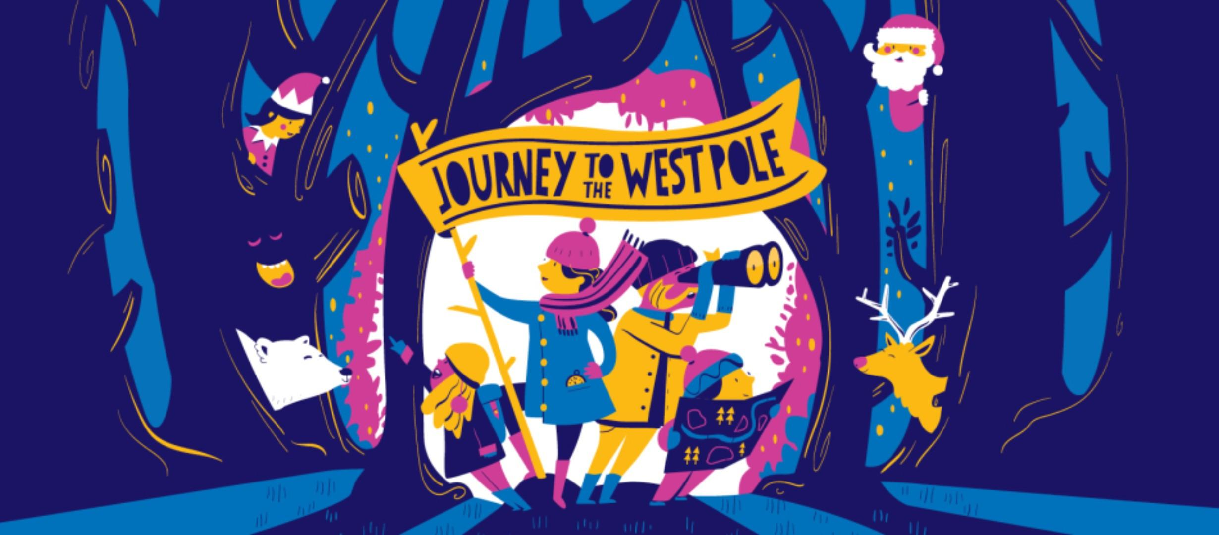 text reads 'Journey to the west pole'. cartoon image of a family exploring