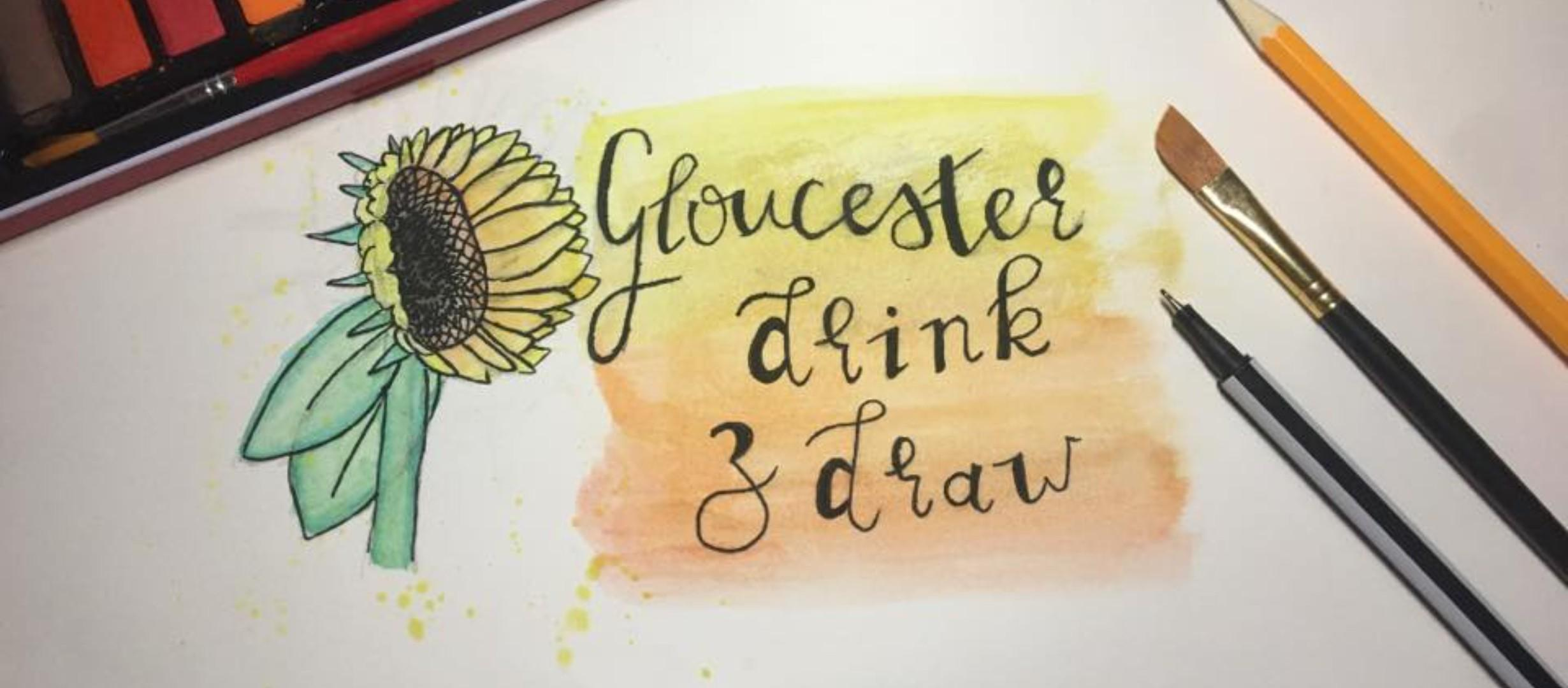 text 'Gloucester drink & draw' on sketch paper with pencil, pen and paintbrush