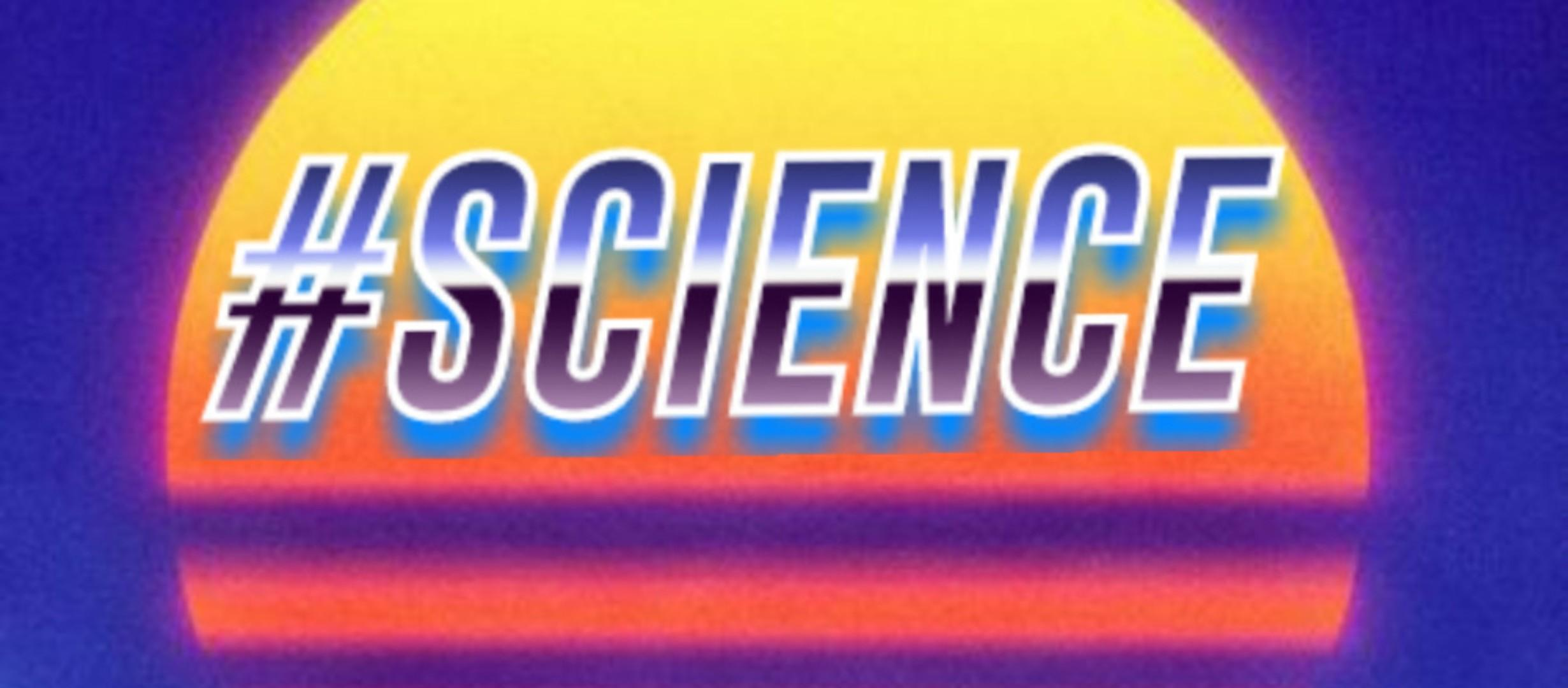 image depicting sunrise/sunset with the word '#science' over it